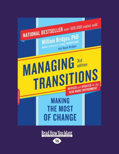 Managing Transitions: Making the Most of Change (9781458756589) by Bridges, William