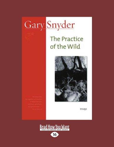 9781458756701: The Practice Of The Wild: Essays