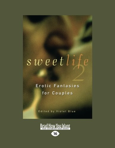 9781458757081: Sweet Life 2: Erotic Fantasies for Couples