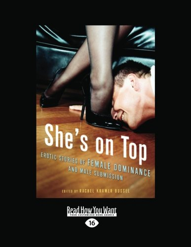 9781458757159: She's on Top: Erotic Stories of Female Dominance and Male Submission