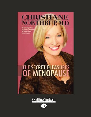 9781458757173: The Secret Pleasures of Menopause (Large Print 16pt)