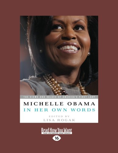 9781458757852: Michelle Obama in her Own Words