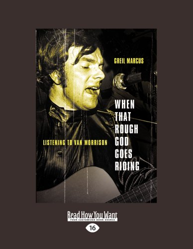 9781458758125: When That Rough God Goes Riding: Listening To Van Morrison