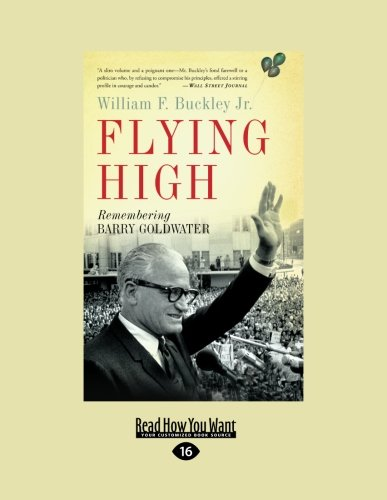 9781458758286: Flying high: Remembering Barry Goldwater