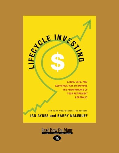 9781458758422: The Lifecycle Investor: A New, Safe, and Audacious Way to Improve the Performance of Your Retirement Portfolio