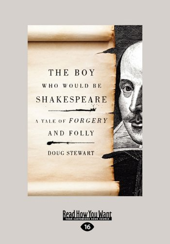 9781458758583: The Boy Who Would Be Shakespeare: A Tale of Forgery and Folly
