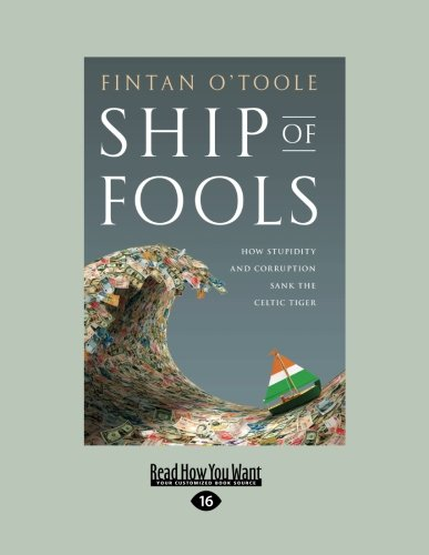 9781458758590: Ship of Fools: How Stupidity and Corruption Sank the Celtic Tiger