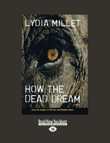 9781458758606: How the Dead Dream: A Novel