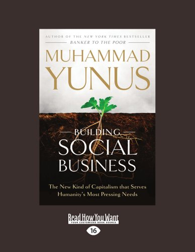 9781458758781: Building Social Business: The New Kind of Capitalism that Serves Humanitys Most Pressing Needs