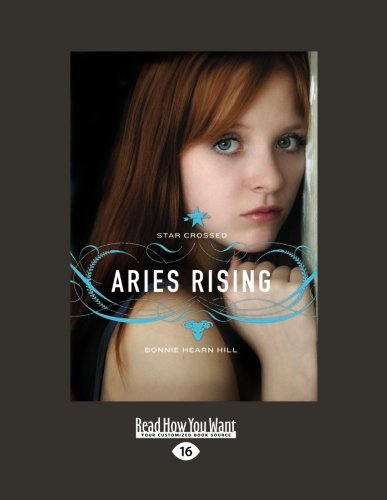 9781458758927: Star Crossed: Aries Rising