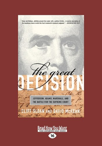 9781458758941: The Great Decision: Jefferson, Adams, Marshall, and the Battle for the Supreme Court