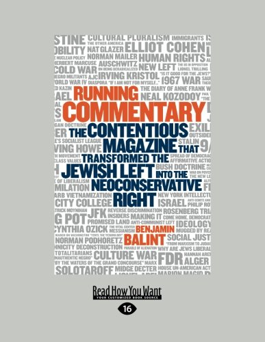 9781458759320: Running Commentary: The Contentious Magazine that Transformed the Jewish Left into the Neoconservative Right