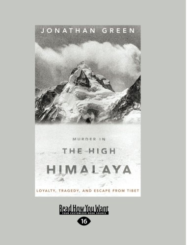 9781458759504: Murder In The High Himalaya: Loyalty, Tragedy, and Escape from Tibet