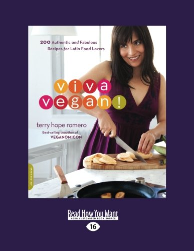 9781458759740: Viva Vegan!: 200 Authentic and Fabulous Recipes for Latin Food Lovers