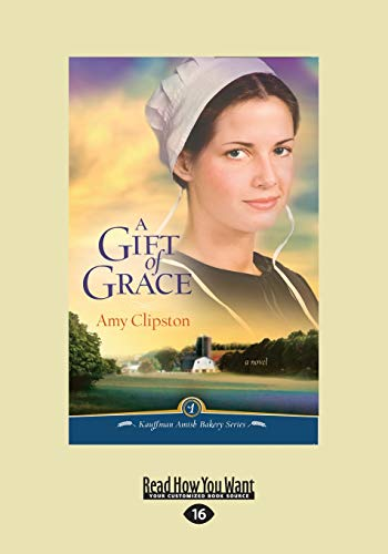 9781458759894: A Gift of Grace: Book One