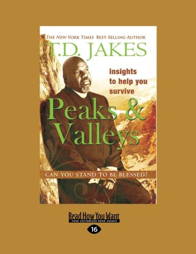 Insights To Help You Survive: Can You Stand to Be Blessed? (9781458761194) by T D Jakes