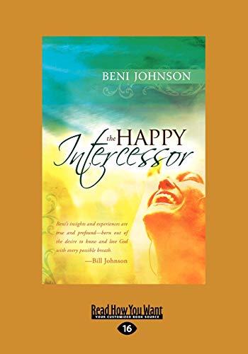 9781458761224: The Happy Intercessor (Large Print 16pt)