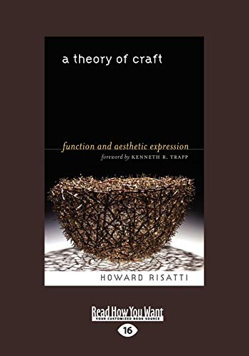 9781458762009: A Theory of Craft: Function and Aesthetic Expression