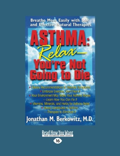 9781458762016: Asthma: Relax-You're Not Going to Die