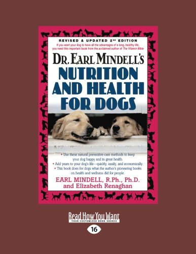 Dr. Earl Mindell's Nutrition and Health for Dogs (1458762025) by Earl L. Mindell