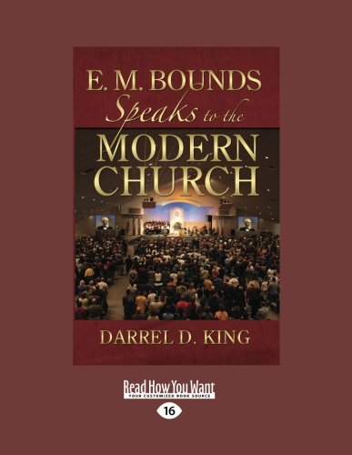 9781458762085: E.M. Bounds Speaks to the Modern Church