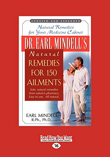 Dr. Earl Mindell's Natural Remedies for 150 Ailments (World) (145876267X) by Earl L. Mindell