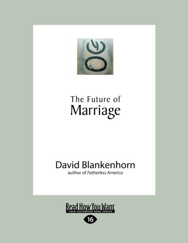 9781458763372: The Future of Marriage