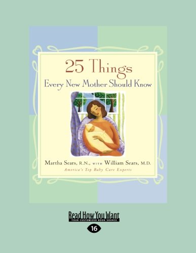 9781458763389: 25 Things Every New Mother Should Know