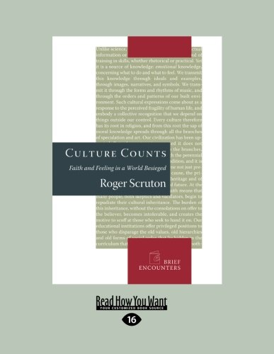 9781458763532: Culture Counts: Faith and Feeling in a World Besieged
