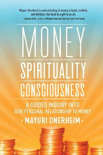 Money - Spirituality - Consciousness: Onerheim, Mayuri