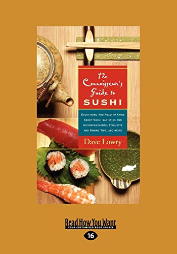 The Connoisseur's Guide to SUSHI: Everything you need to know about Sushi Varieties and ...