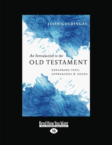 9781458764225: An Introduction to the Old Testament: Exploring Text, Approaches and Issues