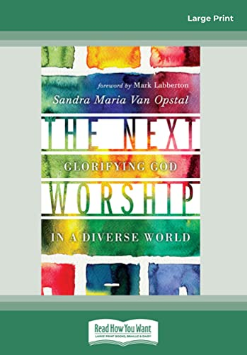 9781458764256: The Next Worship: Glorifying God in a Diverse World