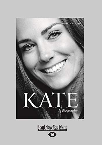 9781458764706: Kate: A Biography (Large Print 16pt)