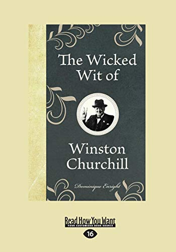 9781458764720: The Wicked Wit of Winston Churchill