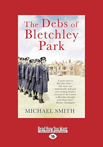 9781458765321: The Debs of Bletchley Park: And Other Stories