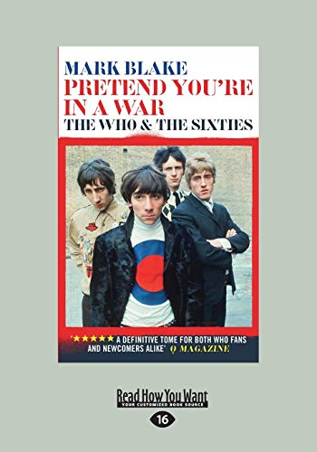 9781458765369: Pretend You're In A War: The Who and The Sixties