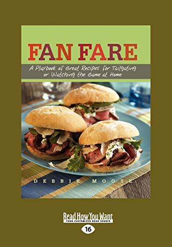 9781458765567: Fan Fare: A Playbook of Great Recipes for Tailgating or Watching the Game at Home