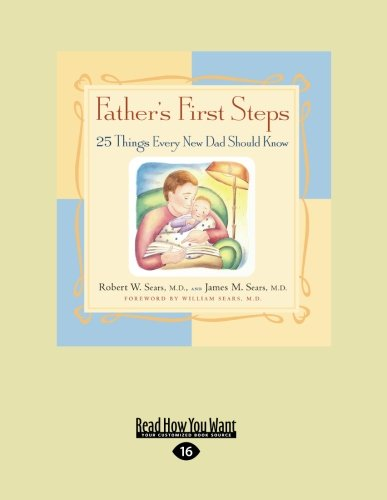 9781458765666: Father's First Steps: 25 Things Every New Dad Should Know