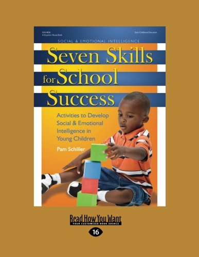 9781458766014: Seven Skills for School Success: Activities to Develop Social & Emotional Intelligence in Young Children