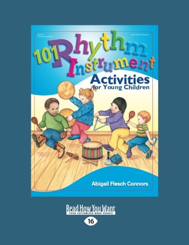 9781458766038: 101 Rhythm Instrument Activities for Young Children: Easyread Large Edition
