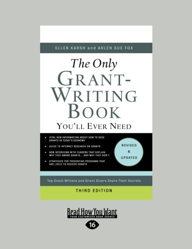 9781458766267: The Only Grant-Writing Book You'll Ever Need