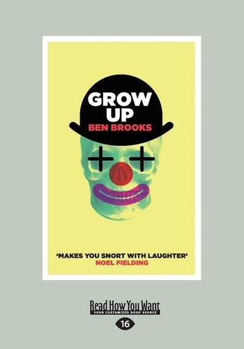 9781458766489: Grow Up (Large Print 16pt)