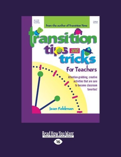 9781458766694: Transition Tips and Tricks for Teachers: Prepare Young Children for Changes in the Day and Focus Their Attention with These Smooth, Fun, and Meaningful Transitions!