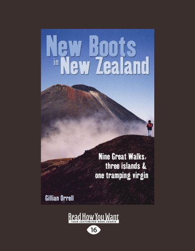 9781458767110: New Boots in New Zealand: Nine Great Walks, Three Islands and One Tramping Virgin