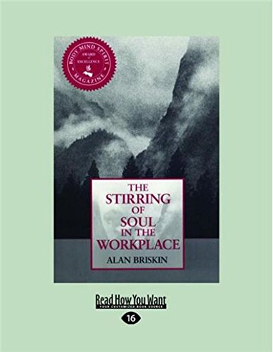 9781458767868: The Stirring of Soul in the Workplace