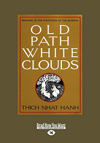 9781458768155: Old Path White Clouds: Walking in the Footsteps of the Buddha: Easy Read Large Edition: 1
