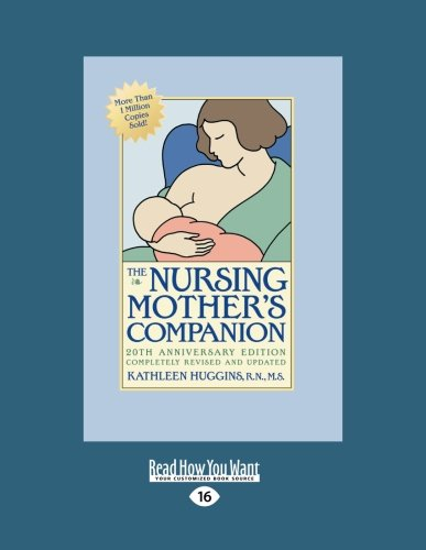 The Nursing Mothers Companion: 5th Edition: Huggins, Kathleen