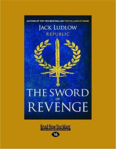 9781458768919: The Sword of Revenge: Republic: Book 2
