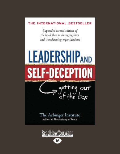 9781458769558: Leadership and Self-Deception: Getting Out of the Box (Second Edition)